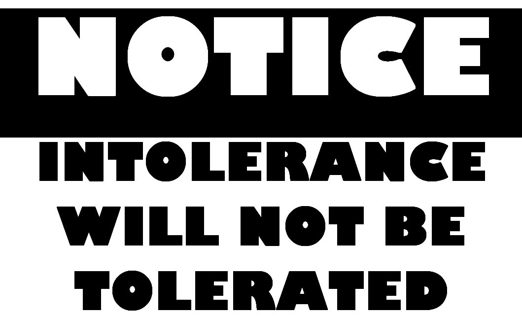 Notice-Intolerance-Will-Not-Be-Tolerated-1059x641
